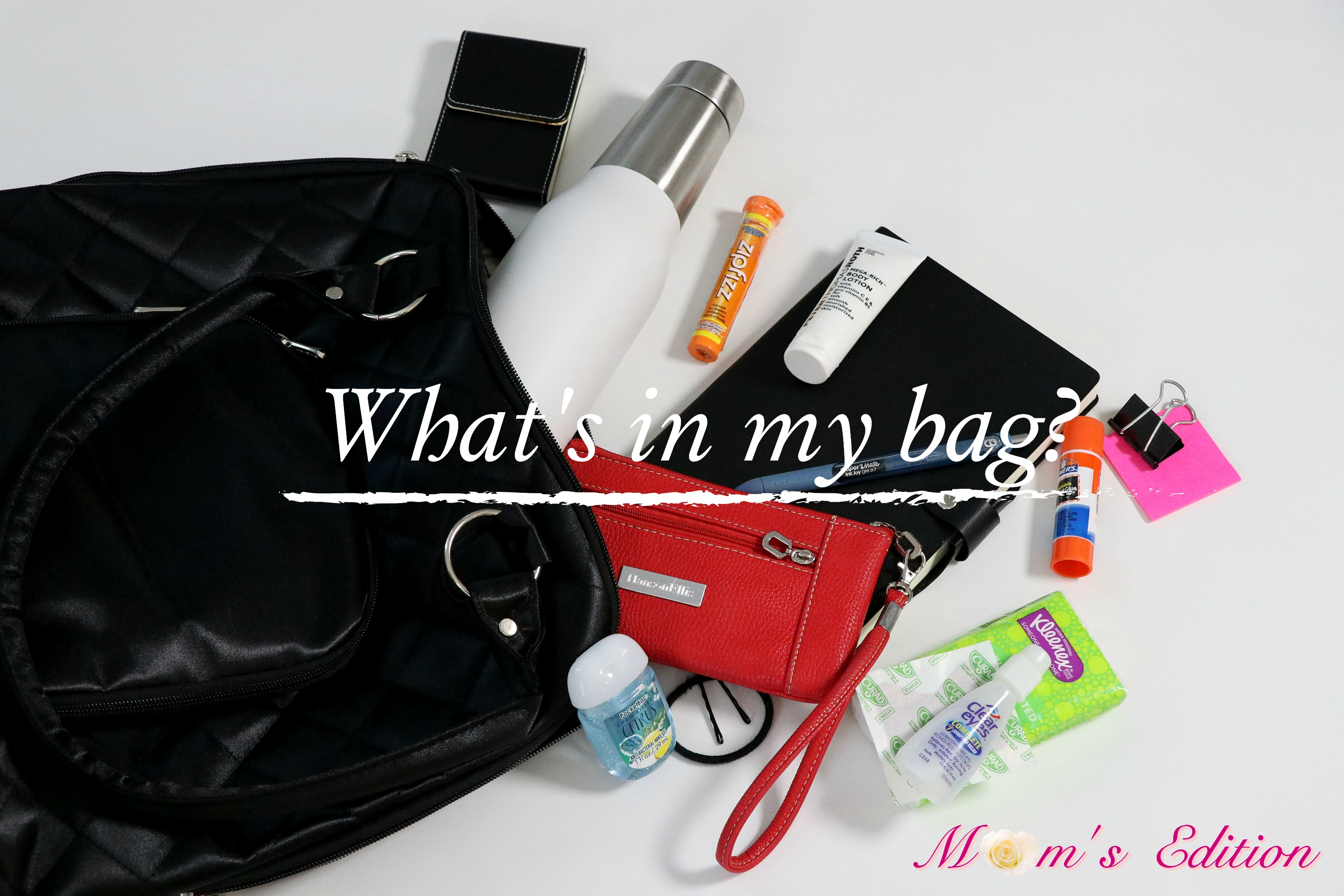 "What's in my bag?  ""Mother's Day Edition"""